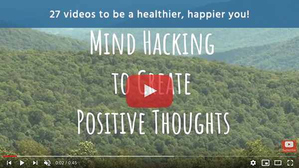 27 videos to be a healthier, happier you!